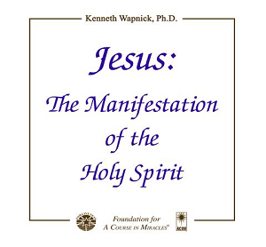 Excerpt Series - Jesus - The Manifestation of the Holy Spirit